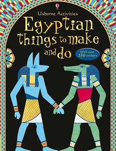 EGYPTIAN THINGS TO MAKE AND DO (NEW)