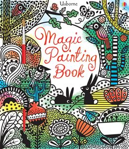 MAGIC PAINTING BOOK (USBORNE)