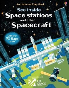 SEE INSIDE SPACE STATIONS AND OTHER SPACECRAFT (FLAP BOOK)