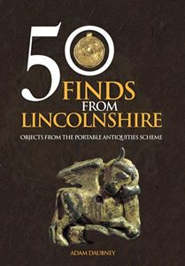 50 FINDS FROM LINCOLNSHIRE