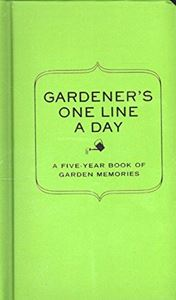 GARDENERS ONE LINE A DAY: A FIVE YEAR MEMORY BOOK