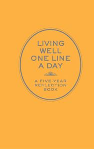 LIVING WELL ONE LINE A DAY (REFLECTION BOOK)