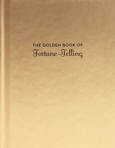 GOLDEN BOOK OF FORTUNE TELLING