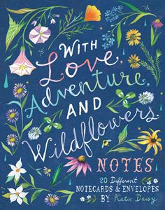WITH LOVE ADVENTURE AND WILDFLOWERS NOTES