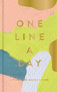 ONE LINE A DAY: A FIVE YEAR MEMORY BOOK (MOGLEA/GOLD FOIL)