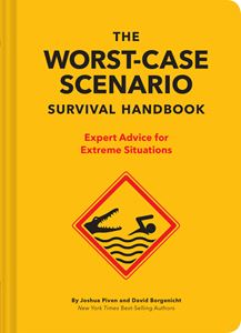 WORST CASE SCENARIO SURVIVAL HANDBOOK (NEW)
