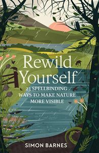 REWILD YOURSELF (HB)