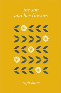 SUN AND HER FLOWERS (POEMS) (HB)