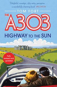 A303: HIGHWAY TO THE SUN (NEW)