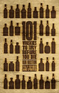 101 WHISKIES TO TRY BEFORE YOU DIE (3RD ED)
