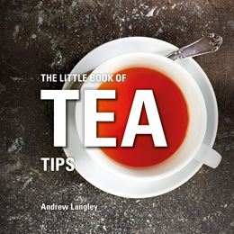 LITTLE BOOK OF TEA TIPS (NEW)