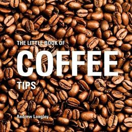 LITTLE BOOK OF COFFEE TIPS (NEW)