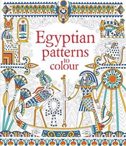 EGYPTIAN PATTERNS TO COLOUR (NEW)
