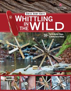 WHITTLING IN THE WILD (FOX CHAPEL)