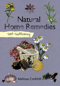 NATURAL HOME REMEDIES (SELF SUFFICIENCY)