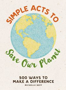 SIMPLE ACTS TO SAVE OUR PLANET (ADAMS MEDIA)