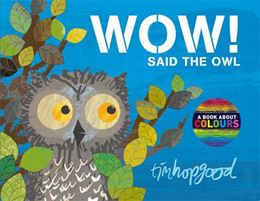 WOW SAID THE OWL (BOARD) (NEW)