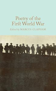 POETRY OF THE FIRST WORLD WAR (COLLECTORS LIBRARY)