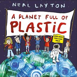 PLANET FULL OF PLASTIC (HB)