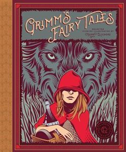 GRIMMS FAIRY TALES (CLASSICS REIMAGINED)