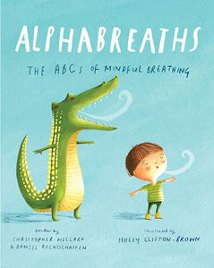 ALPHABREATHS: THE ABCS OF MINDFUL BREATHING (SOUNDS TRUE)