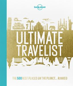 LONELY PLANETS ULTIMATE TRAVELIST