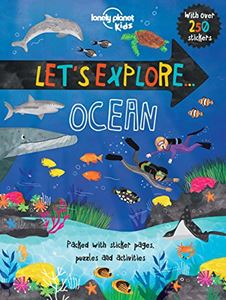 LETS EXPLORE: OCEAN (LONELY PLANET KIDS)