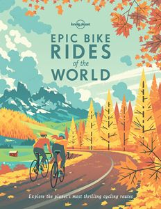 EPIC BIKE RIDES OF THE WORLD (HB)