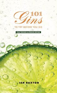 101 GINS TO TRY BEFORE YOU DIE (NEW ED)