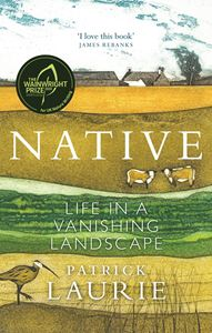 NATIVE: LIFE IN A VANISHING LANDSCAPE (PB)