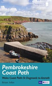 PEMBROKESHIRE COAST PATH (NATIONAL TRAIL GUIDE) (NEW)