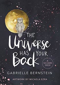 UNIVERSE HAS YOUR BACK: A 52 CARD DECK