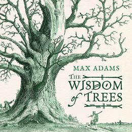WISDOM OF TREES (HEAD OF ZEUS HB)