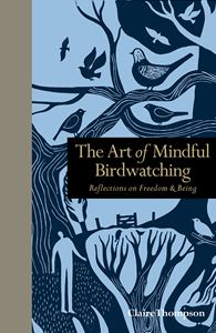 ART OF MINDFUL BIRDWATCHING