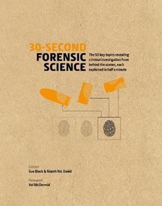 30 SECOND FORENSIC SCIENCE