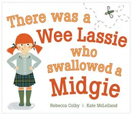 THERE WAS A WEE LASSIE WHO SWALLOWED A MIDGIE (PICTURE KELPI
