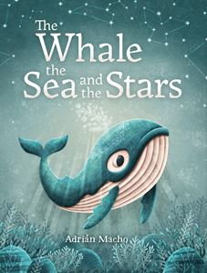 WHALE THE SEA AND THE STARS