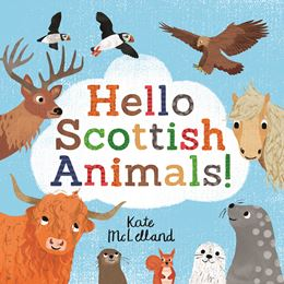 HELLO SCOTTISH ANIMALS