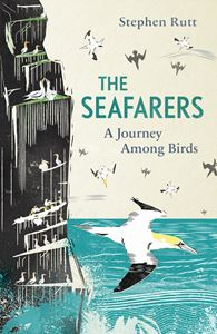 SEAFARERS: A JOURNEY AMONG BIRDS (PB)