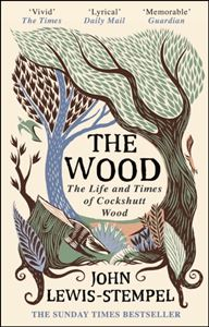 WOOD: THE LIFE AND TIMES OF COCKSHUTT WOOD (PB)