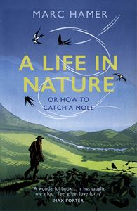 LIFE IN NATURE OR HOW TO CATCH A MOLE (PB)