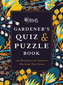 GARDENERS QUIZ AND PUZZLE BOOK (RHS)