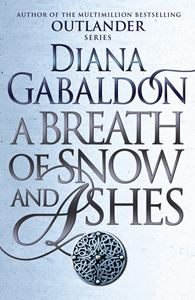 BREATH OF SNOW AND ASHES (OUTLANDER 6)