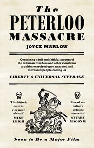 PETERLOO MASSACRE (JOYCE MARLOW)