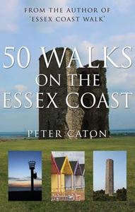 50 WALKS ON THE ESSEX COAST