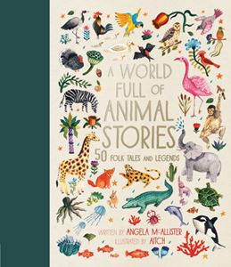 WORLD FULL OF ANIMAL STORIES