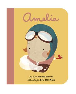 LITTLE PEOPLE BIG DREAMS: AMELIA MY FIRST (BOARD)