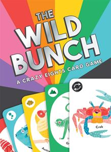 WILD BUNCH: A CRAZY EIGHTS CARD GAME