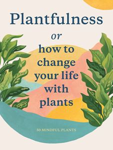 PLANTFULNESS CARDS