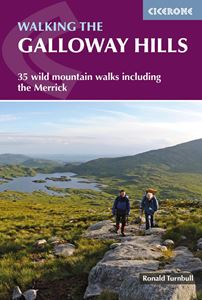 WALKING THE GALLOWAY HILLS (NEW)